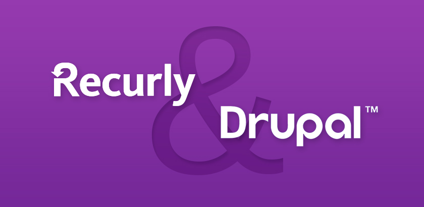 Building a Subscription Service with Drupal & Recurly