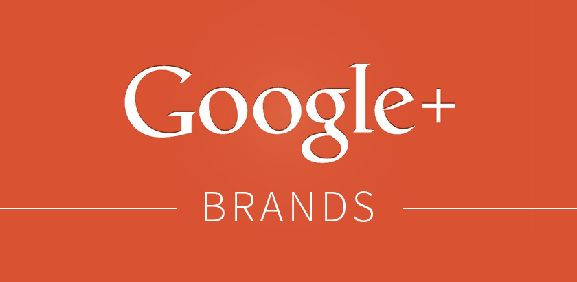 7 Reasons You Should be using Google+ Brands